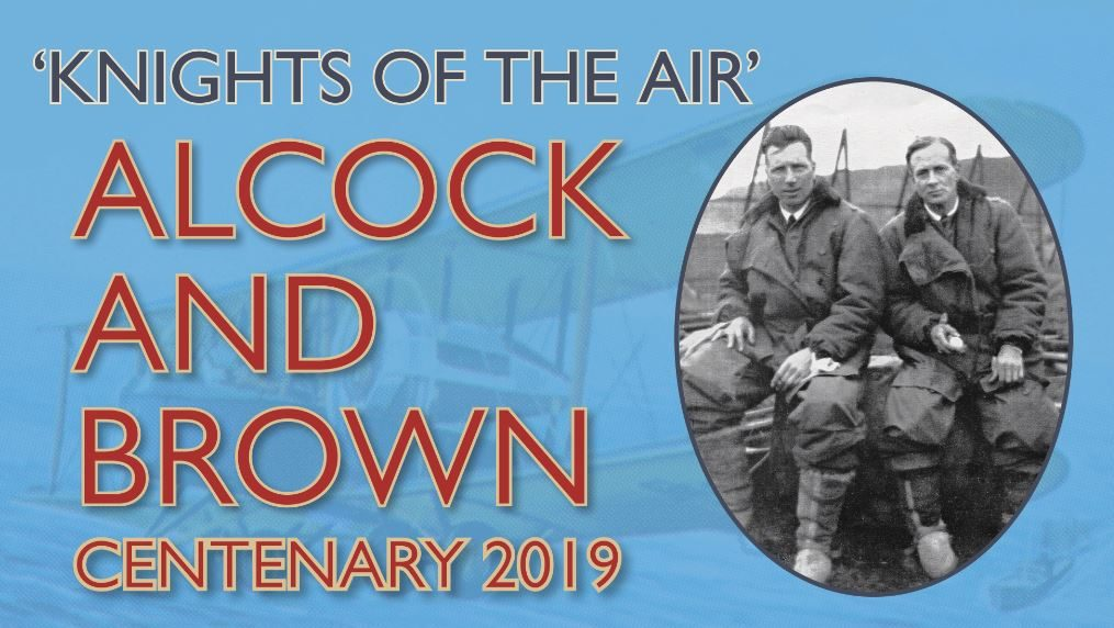 Events Advertising - Alcock & Brown Centenary 2019